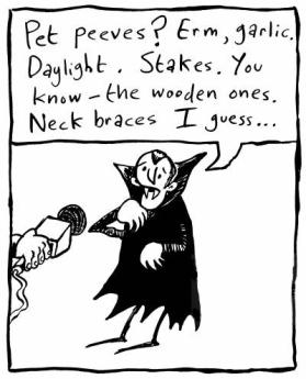 A vampire's pet peeves.