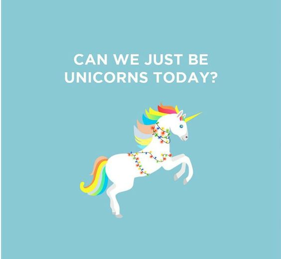 be unicorns